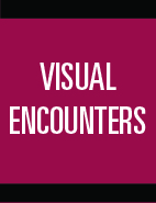 Visual Encounters: Visual Arts Gallery